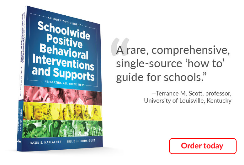 An Educator's Guide to Schoolwide Behavioral Interventions and Support