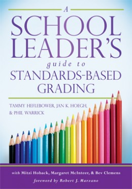 A School Leader's Guide to Standards-Based Grading