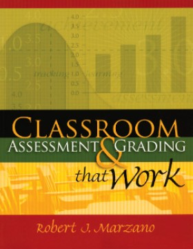 Classroom Assessment & Grading That Work