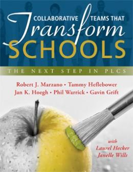 Collaborative Teams That Transform Schools