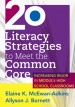 20 Literacy Strategies to Meet the Common Core