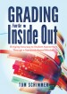 Grading From the Inside Out