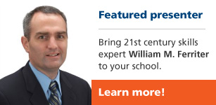 Featured presenter William M. Ferriter